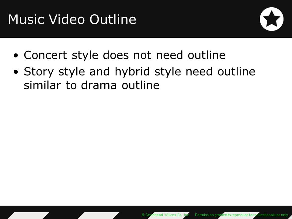 Music Video Outline Concert style does not need outline
