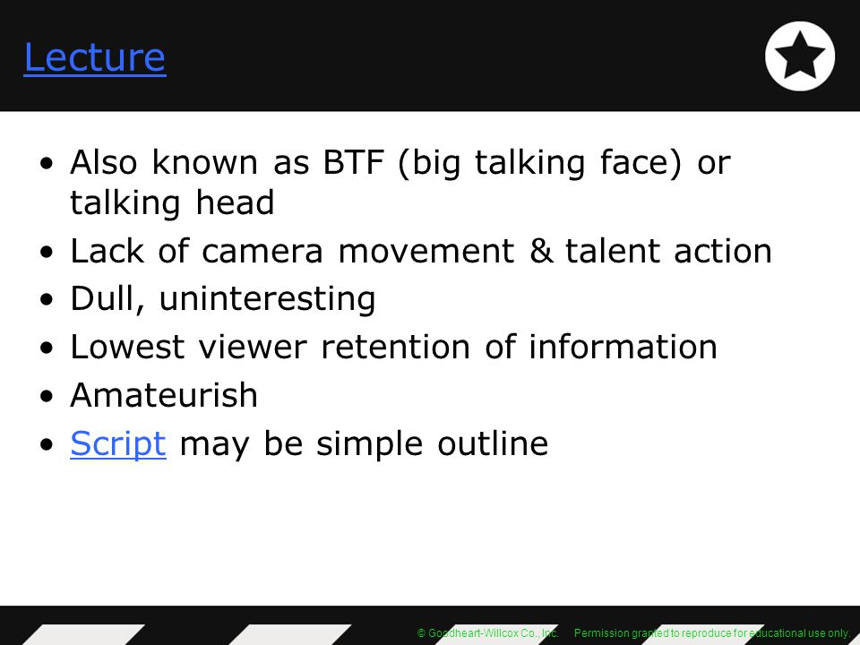 Lecture Also known as BTF (big talking face) or talking head
