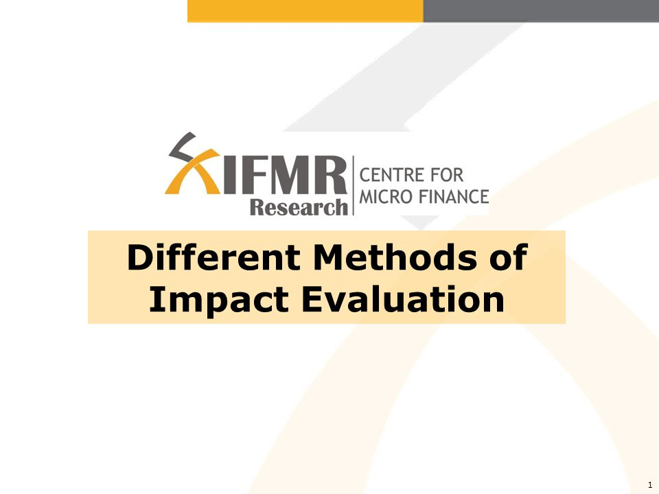 Different Methods of Impact Evaluation