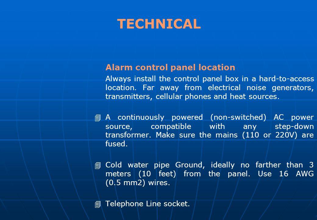 TECHNICAL Alarm control panel location