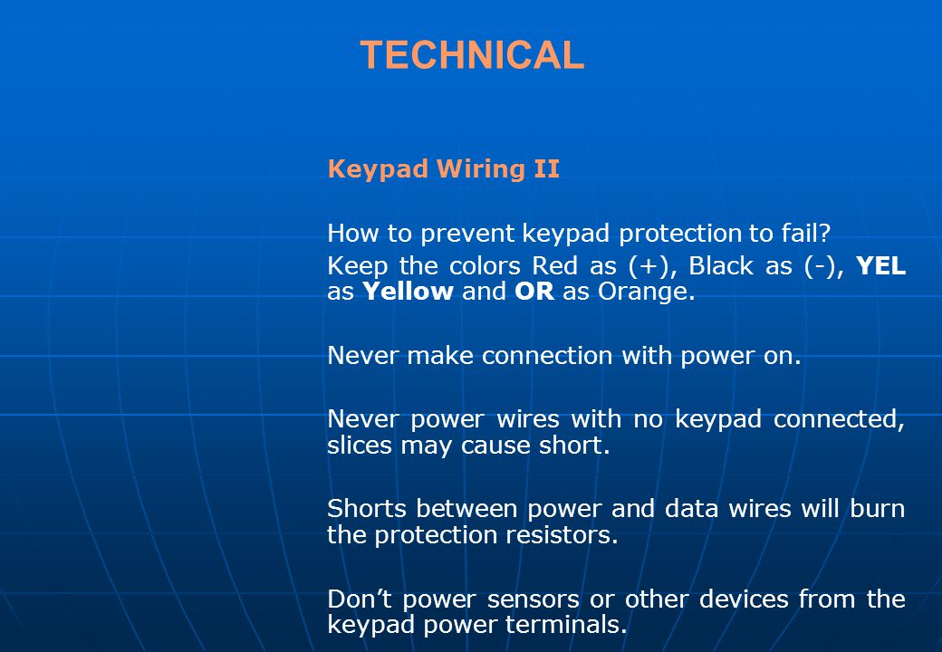 TECHNICAL Keypad Wiring II How to prevent keypad protection to fail
