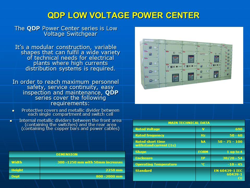 QDP LOW VOLTAGE POWER CENTER