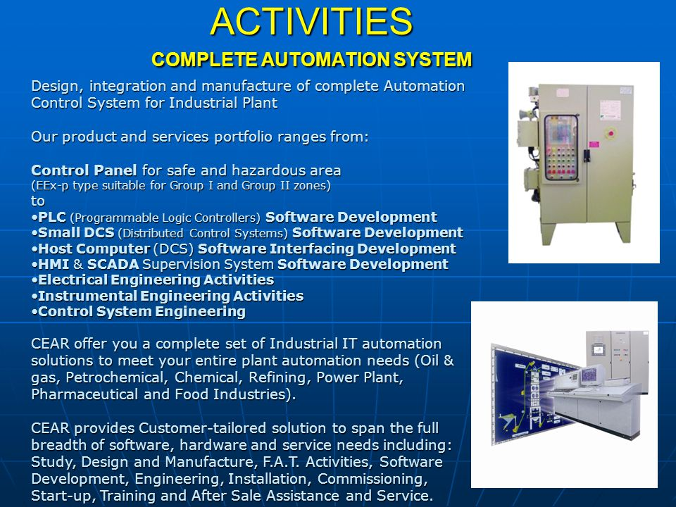 ACTIVITIES COMPLETE AUTOMATION SYSTEM