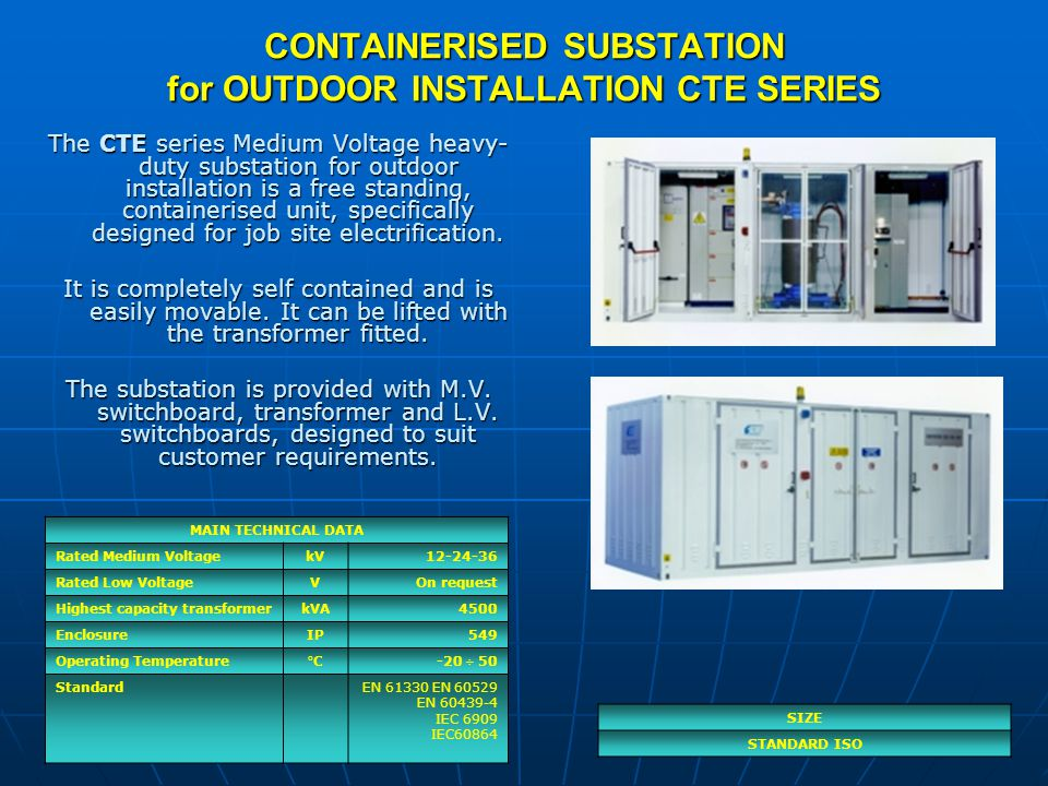 CONTAINERISED SUBSTATION for OUTDOOR INSTALLATION CTE SERIES