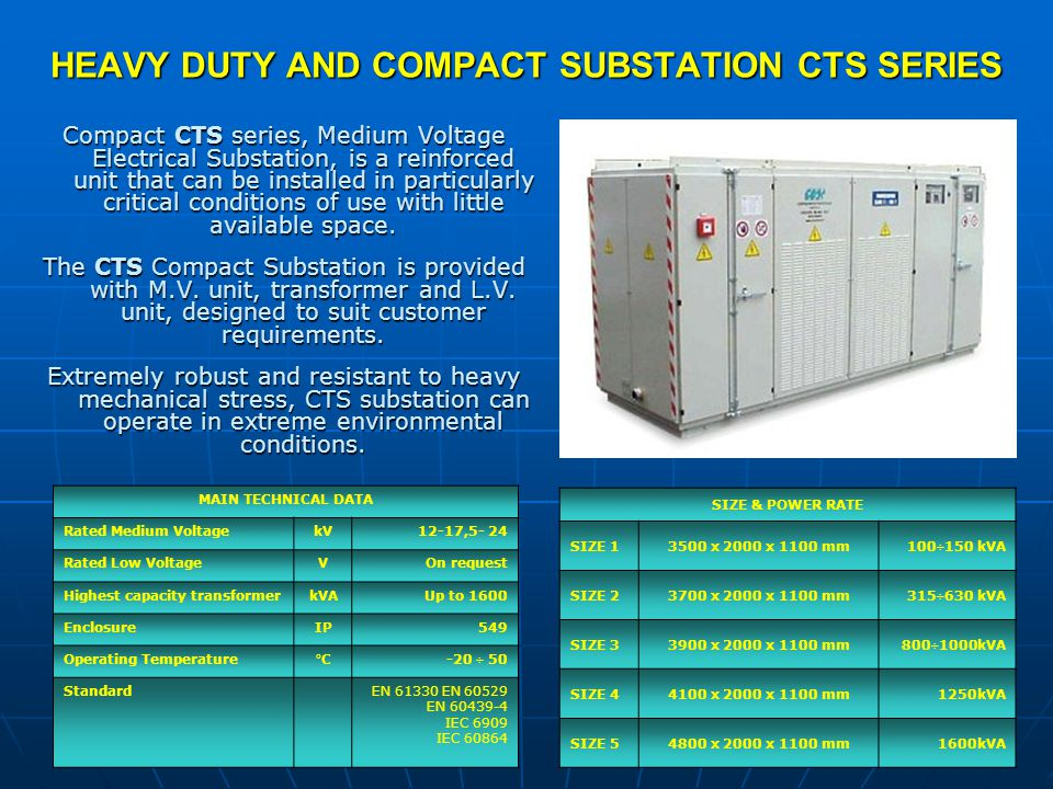 HEAVY DUTY AND COMPACT SUBSTATION CTS SERIES