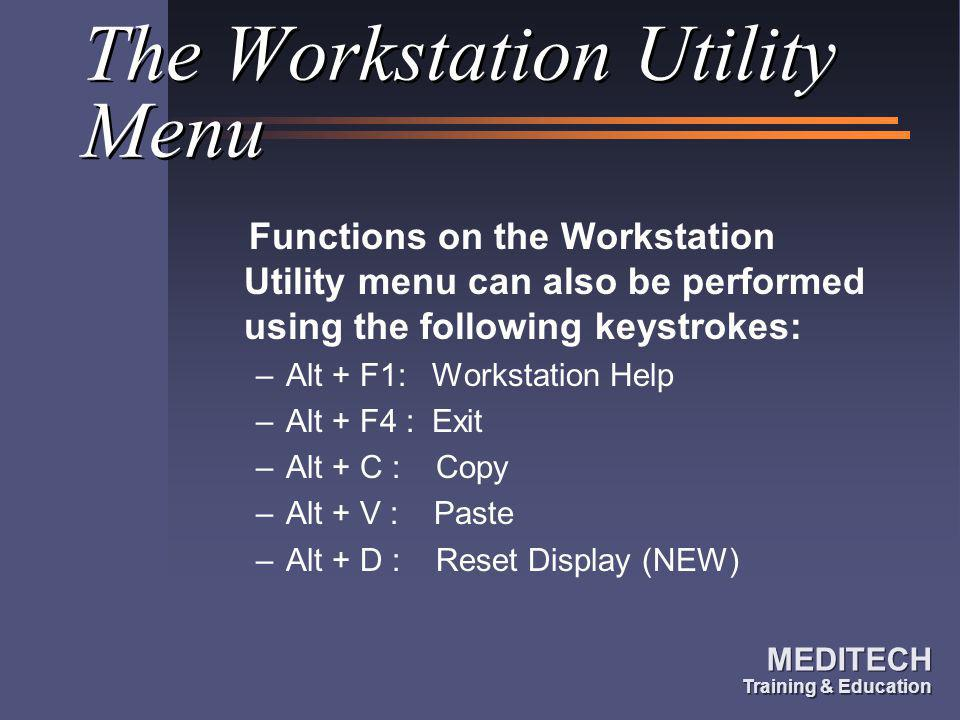 The Workstation Utility Menu