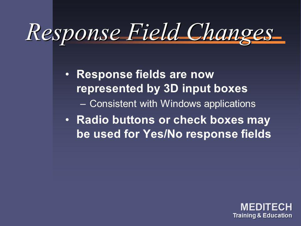 Response Field Changes