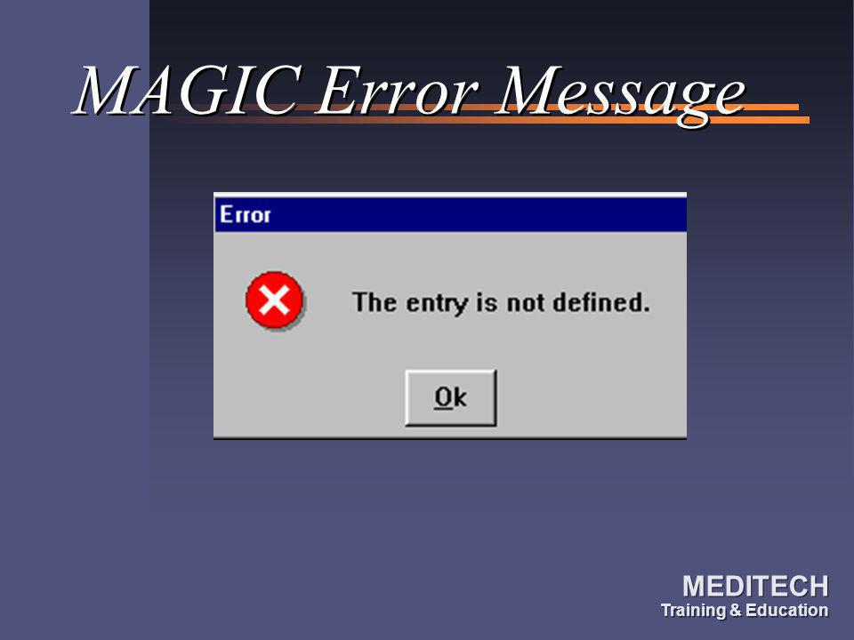 MAGIC Error Message