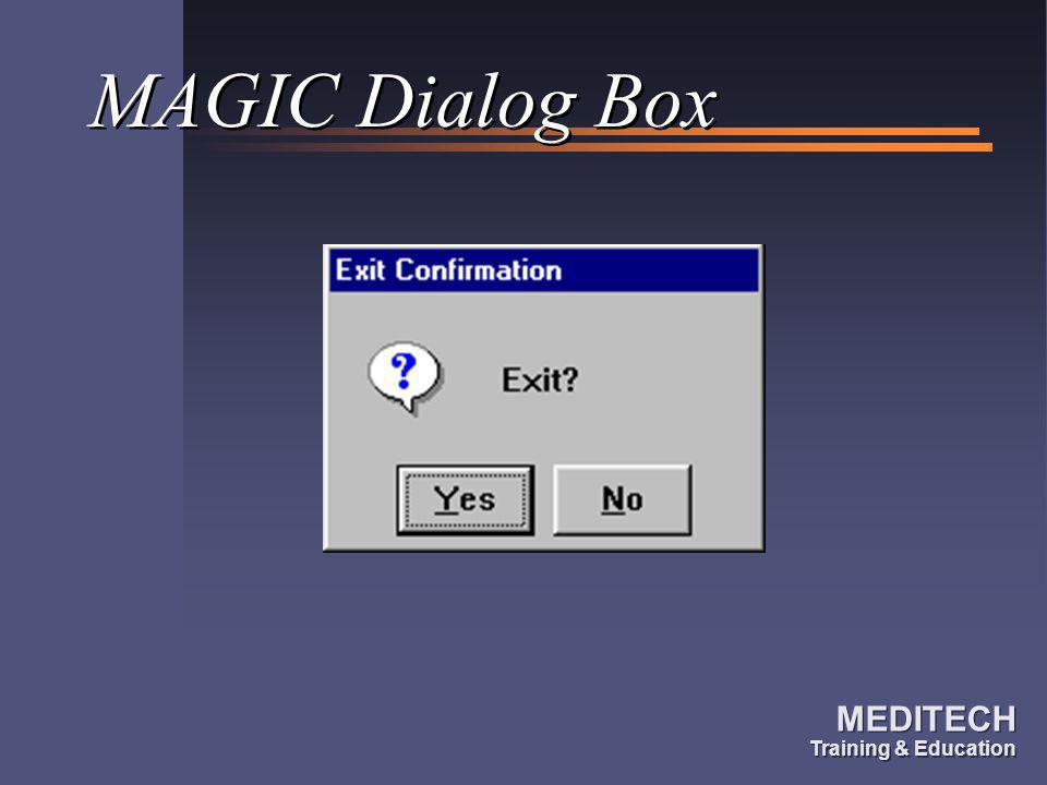 MAGIC Dialog Box