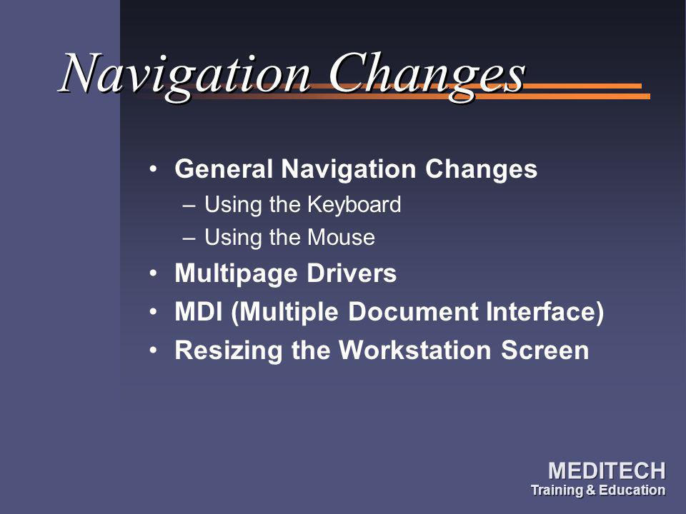 Navigation Changes General Navigation Changes Multipage Drivers