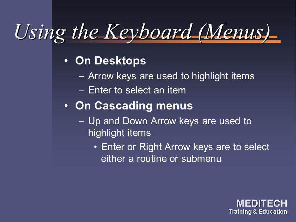 Using the Keyboard (Menus)