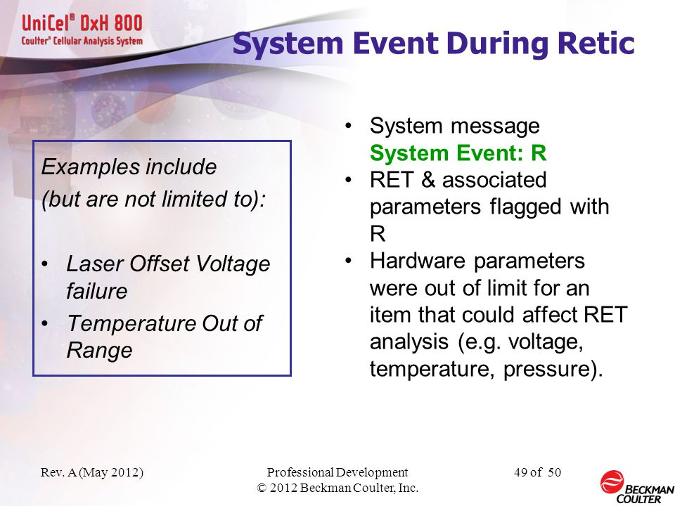 System Event During Retic