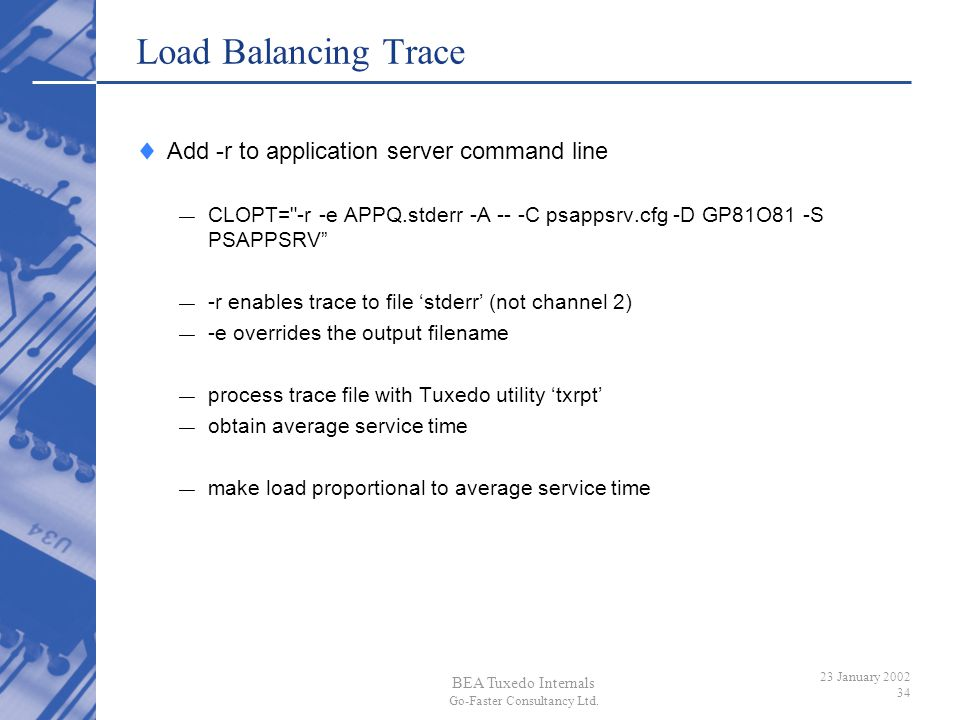 Load Balancing Trace Add -r to application server command line