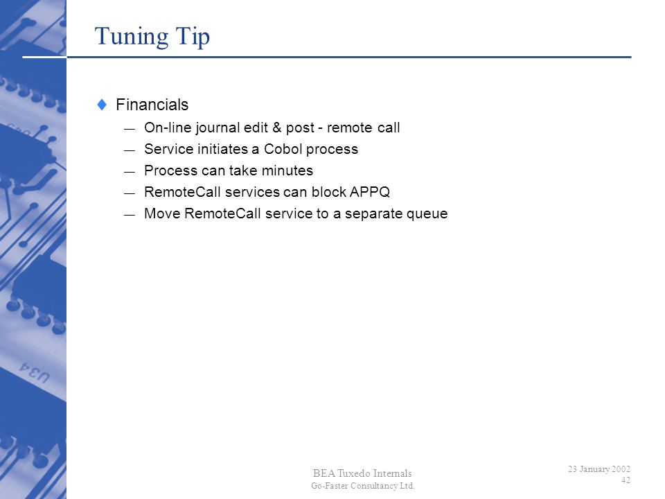Tuning Tip Financials On-line journal edit & post - remote call