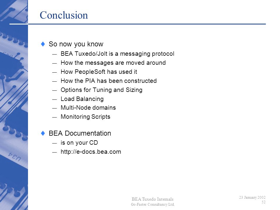 Conclusion So now you know BEA Documentation