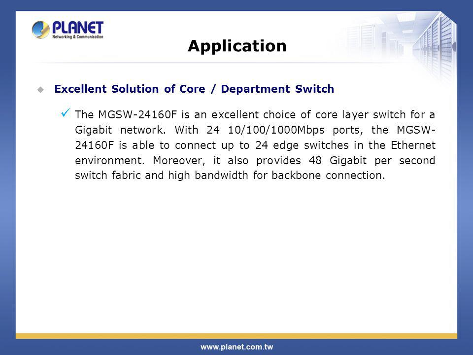 Application Excellent Solution of Core / Department Switch