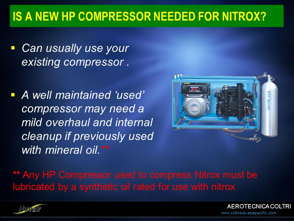 IS A NEW HP COMPRESSOR NEEDED FOR NITROX
