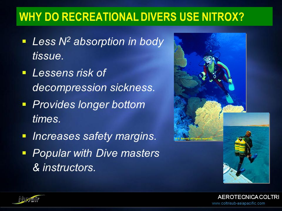 WHY DO RECREATIONAL DIVERS USE NITROX
