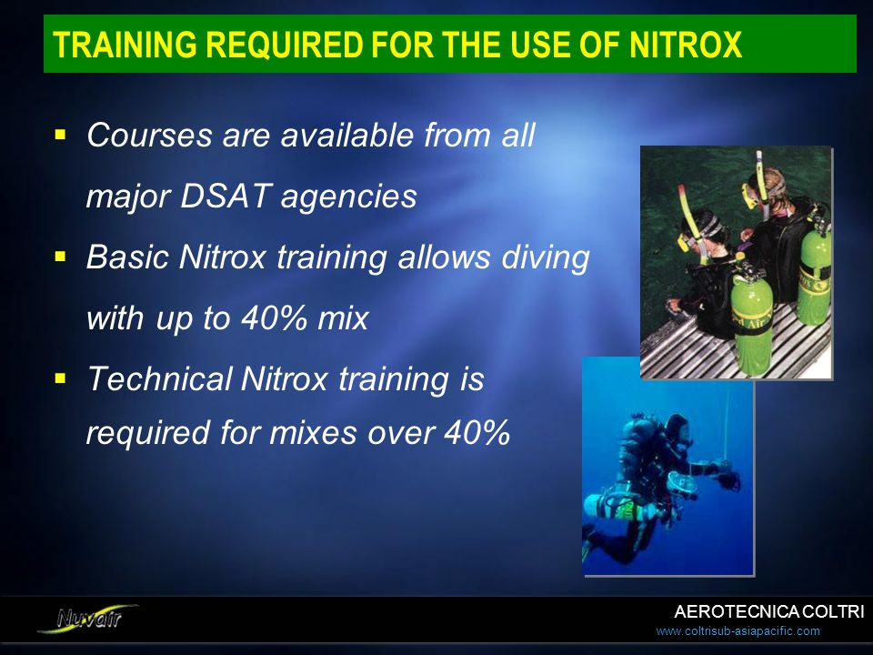 TRAINING REQUIRED FOR THE USE OF NITROX
