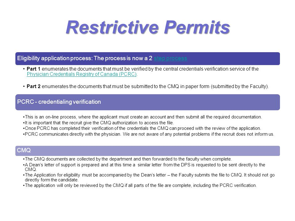 Restrictive Permits Eligibility application process: The process is now a 2 step process.
