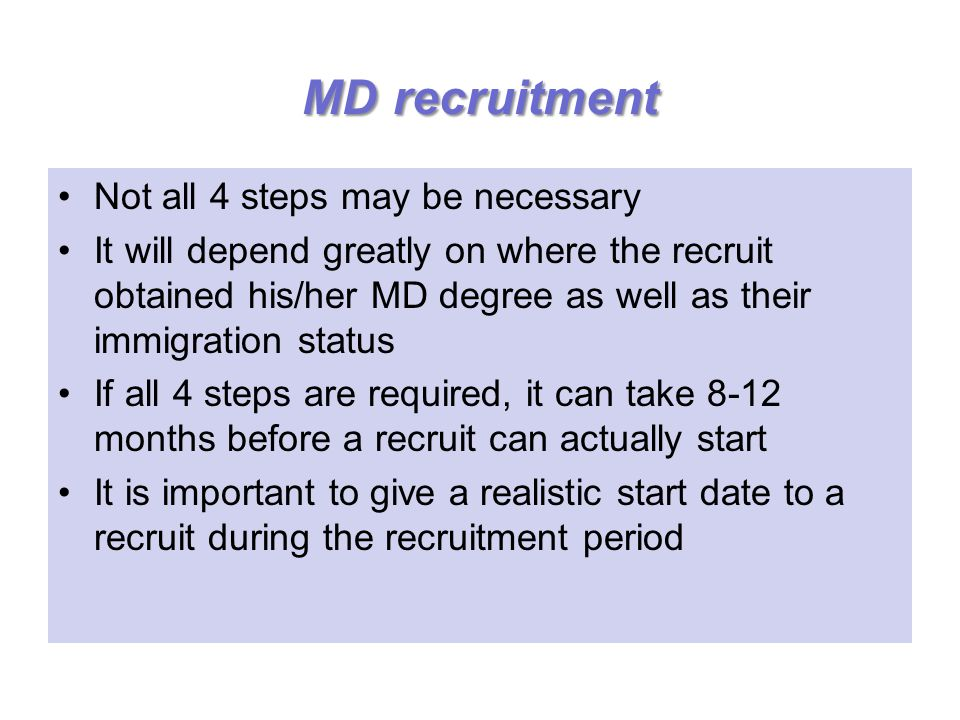 MD recruitment Not all 4 steps may be necessary