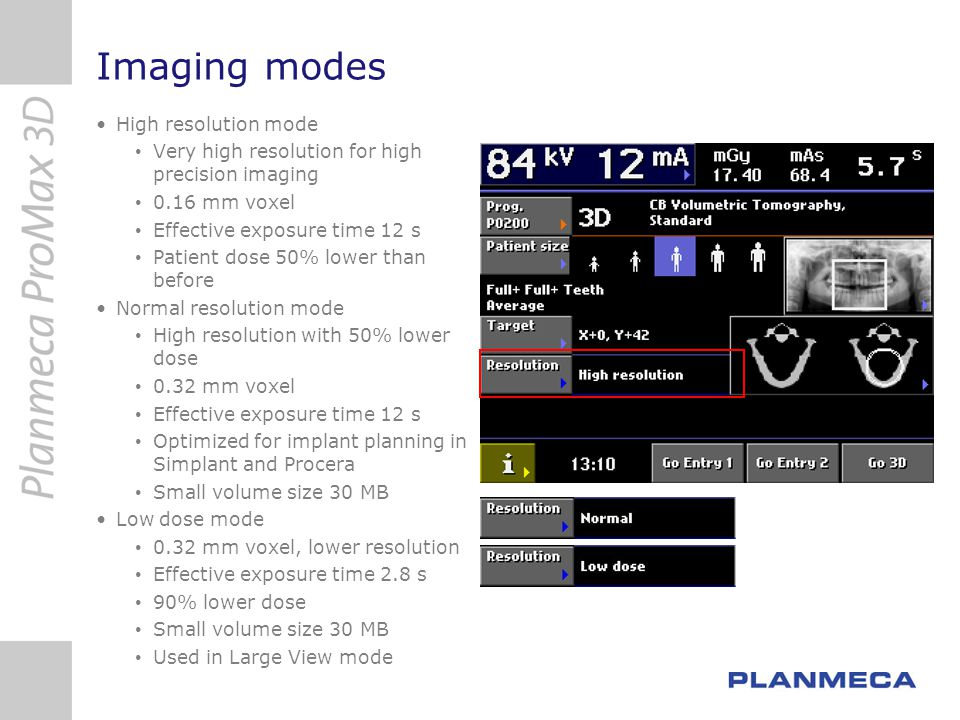 Imaging modes High resolution mode