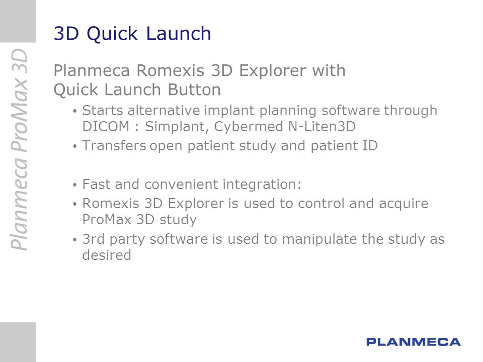 3D Quick Launch Planmeca Romexis 3D Explorer with Quick Launch Button