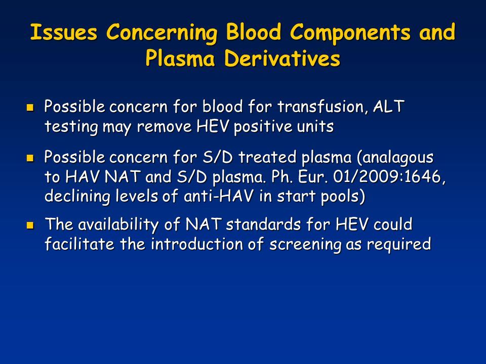 Issues Concerning Blood Components and Plasma Derivatives
