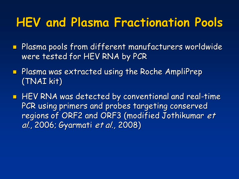 HEV and Plasma Fractionation Pools