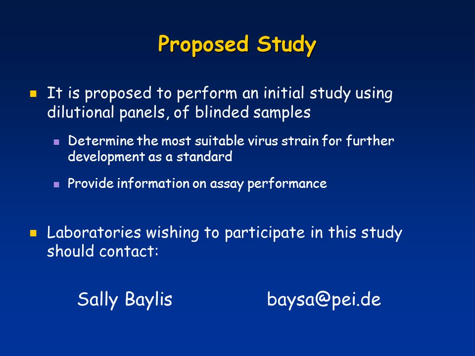 Proposed Study Sally Baylis baysa@pei.de