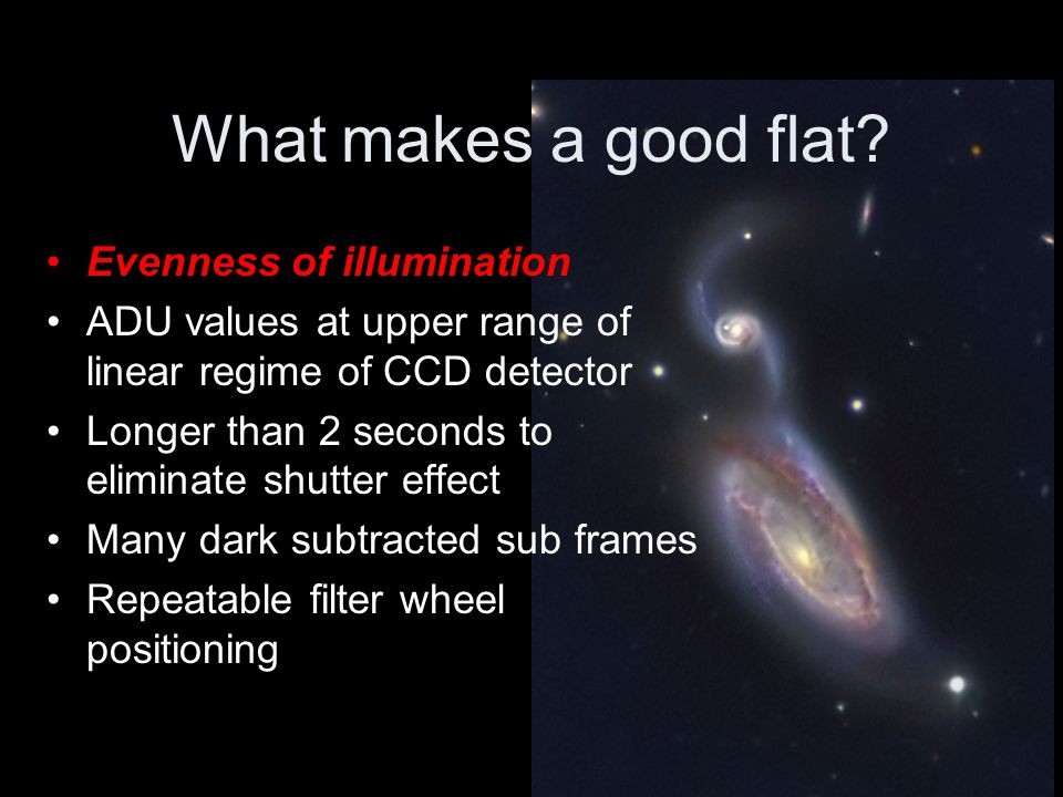 What makes a good flat Evenness of illumination