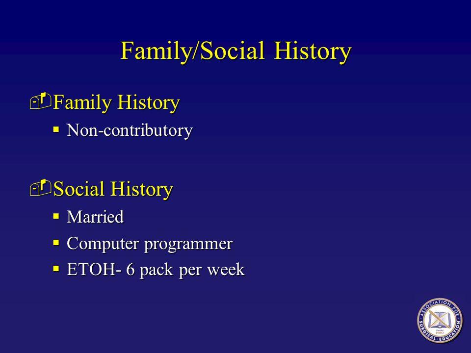 Family/Social History