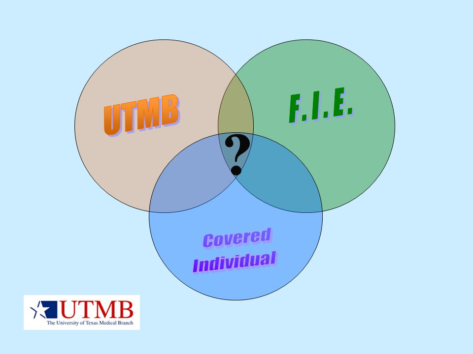 F.I.E. UTMB Covered Individual