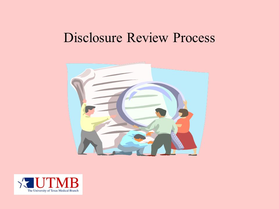 Disclosure Review Process