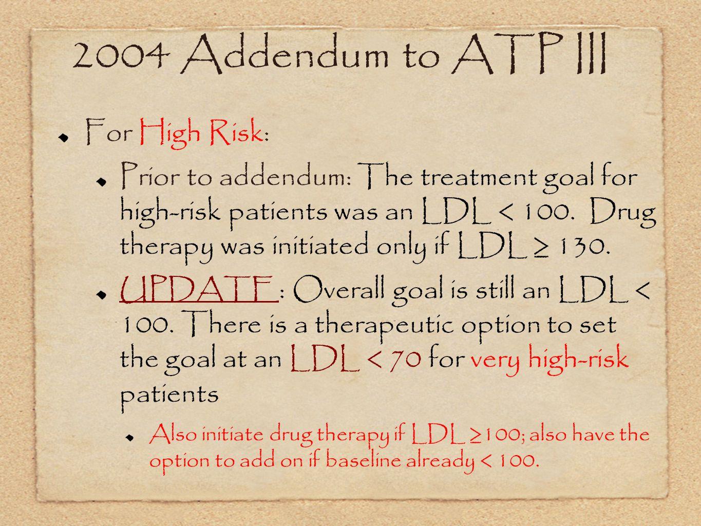 2004 Addendum to ATP III For High Risk: