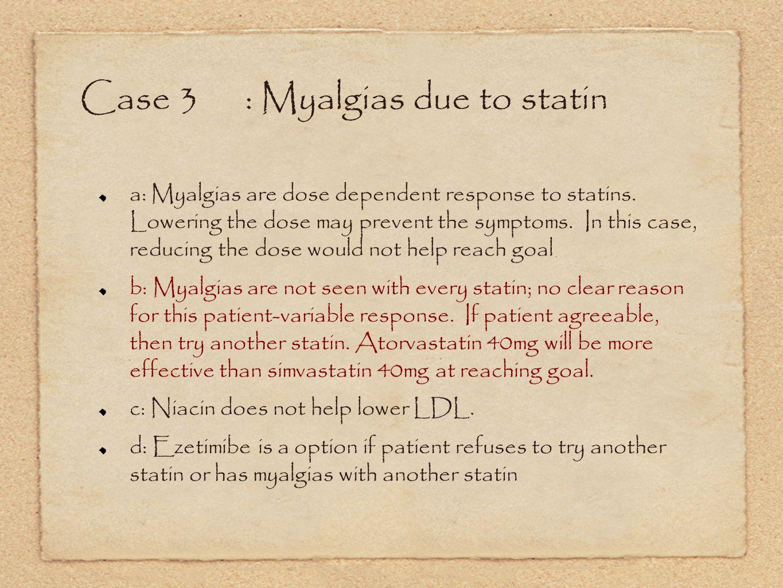 Case 3 : Myalgias due to statin