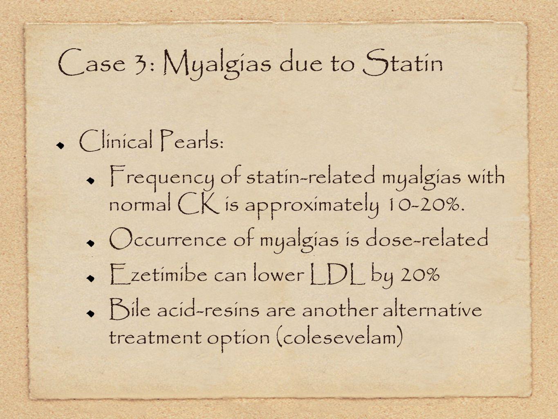 Case 3: Myalgias due to Statin