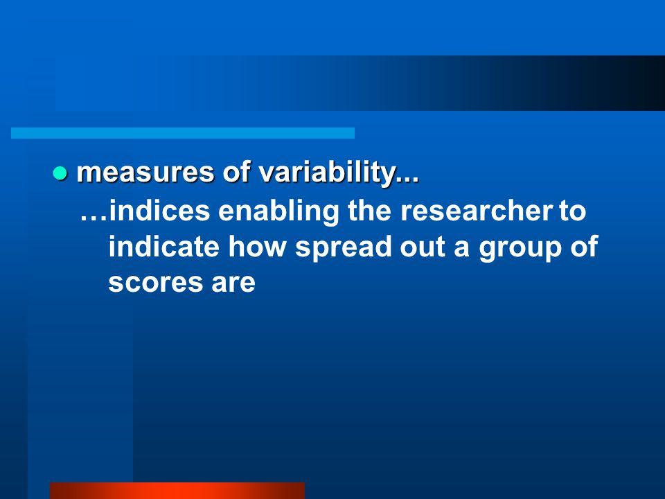 measures of variability...