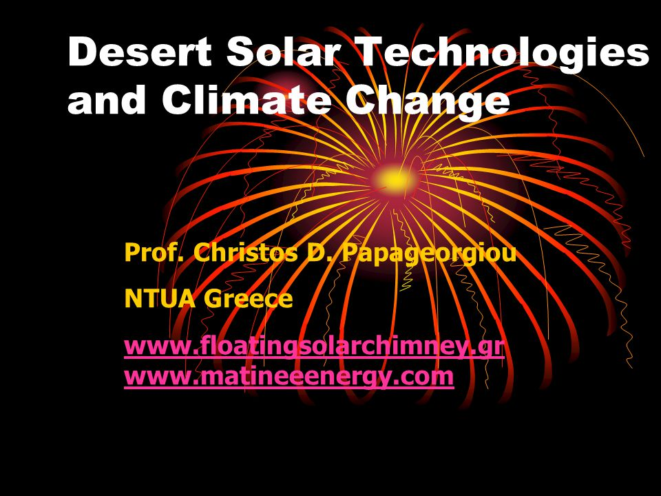 Desert Solar Technologies and Climate Change