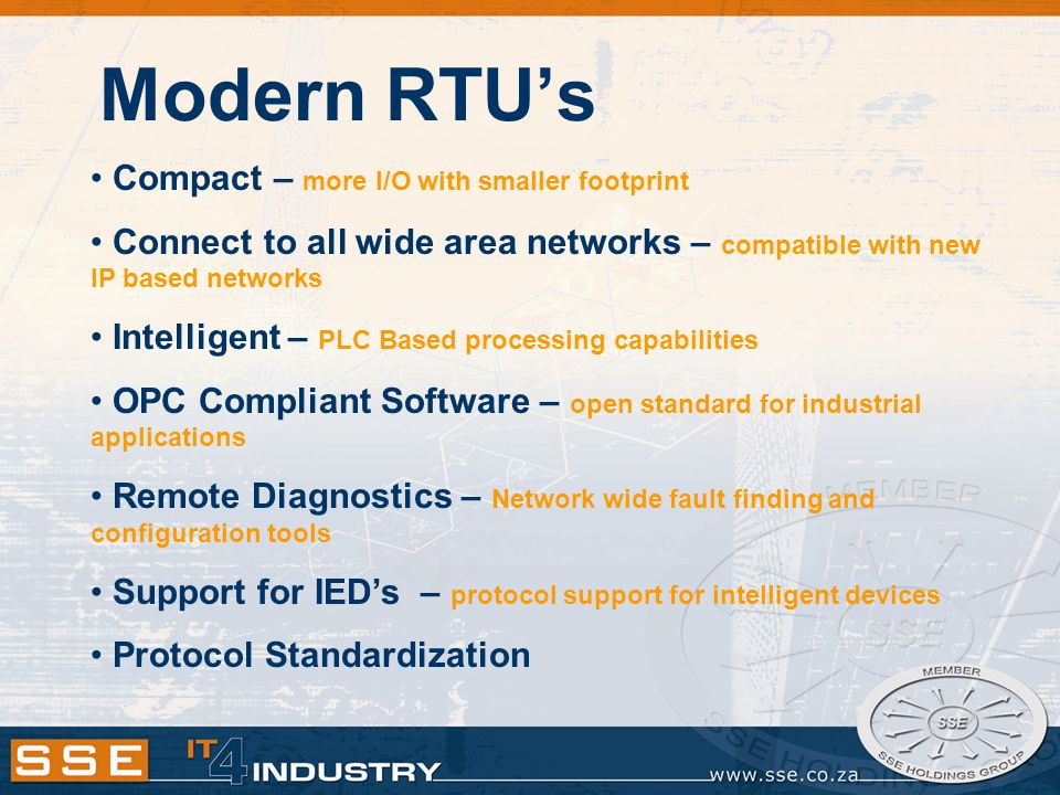 Modern RTU's Compact – more I/O with smaller footprint