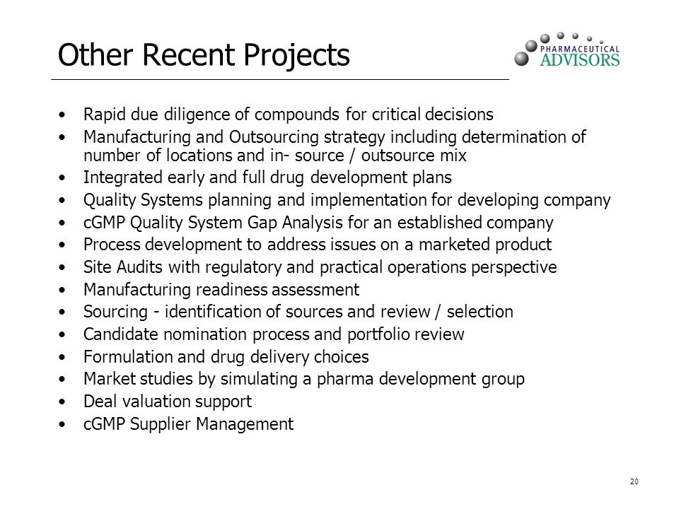 Other Recent Projects Rapid due diligence of compounds for critical decisions.