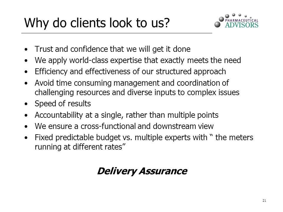 Why do clients look to us