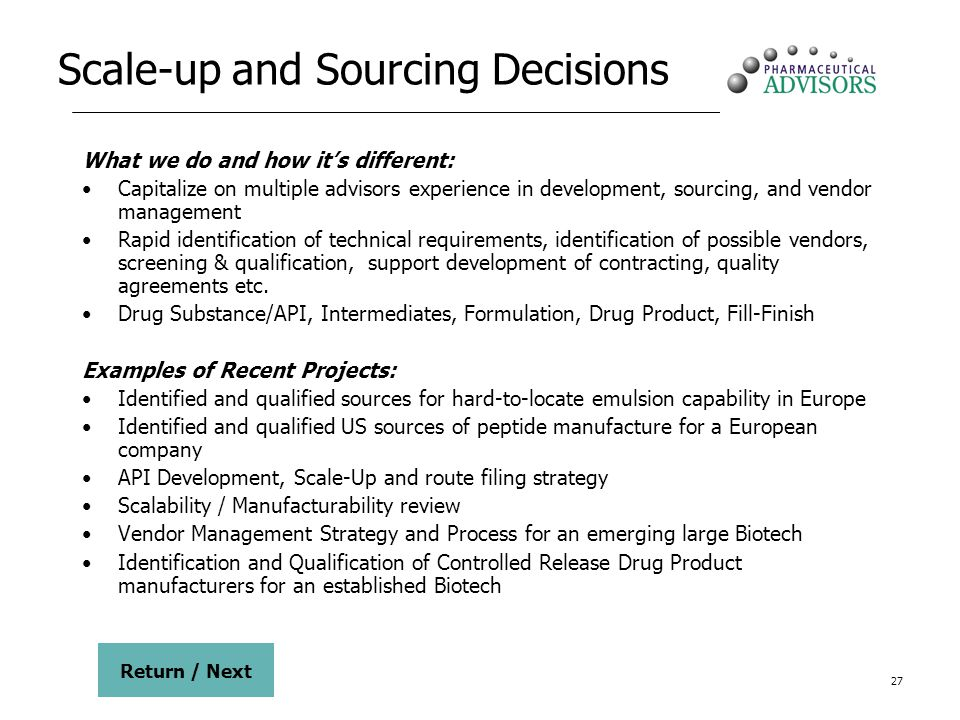 Scale-up and Sourcing Decisions