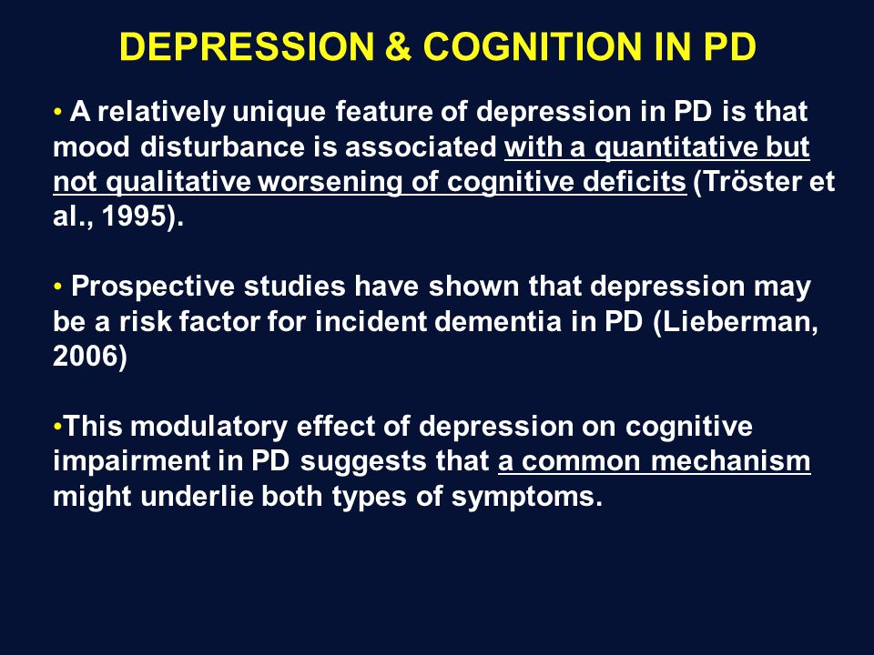 DEPRESSION & COGNITION IN PD