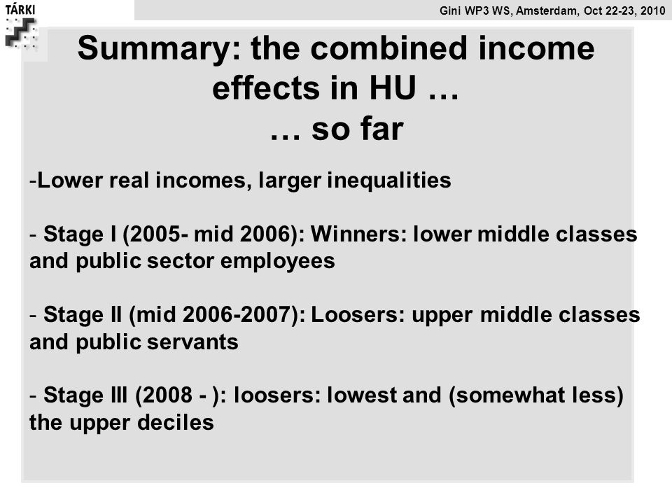 Summary: the combined income effects in HU … … so far