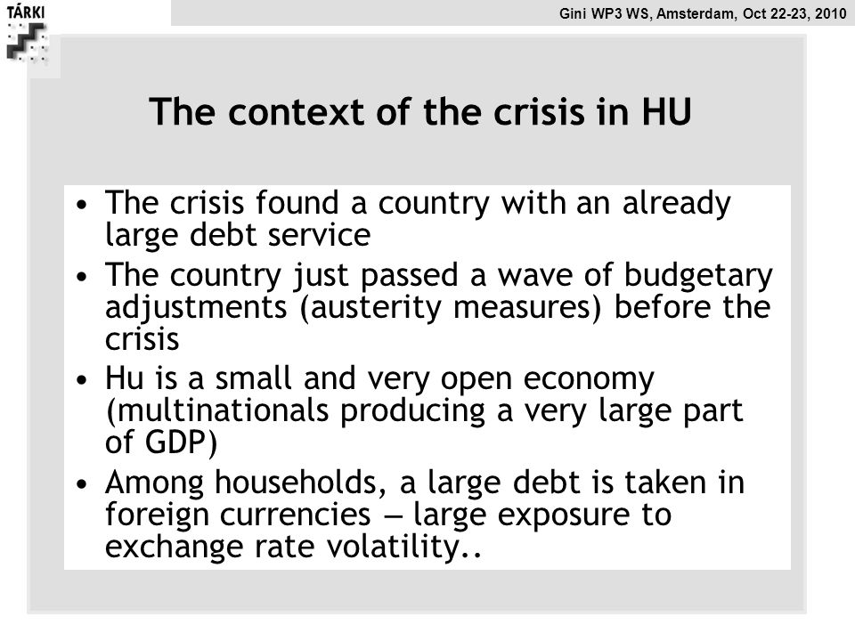 The context of the crisis in HU