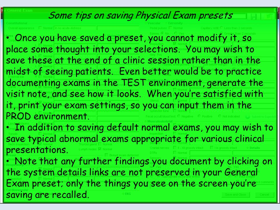 Some tips on saving Physical Exam presets