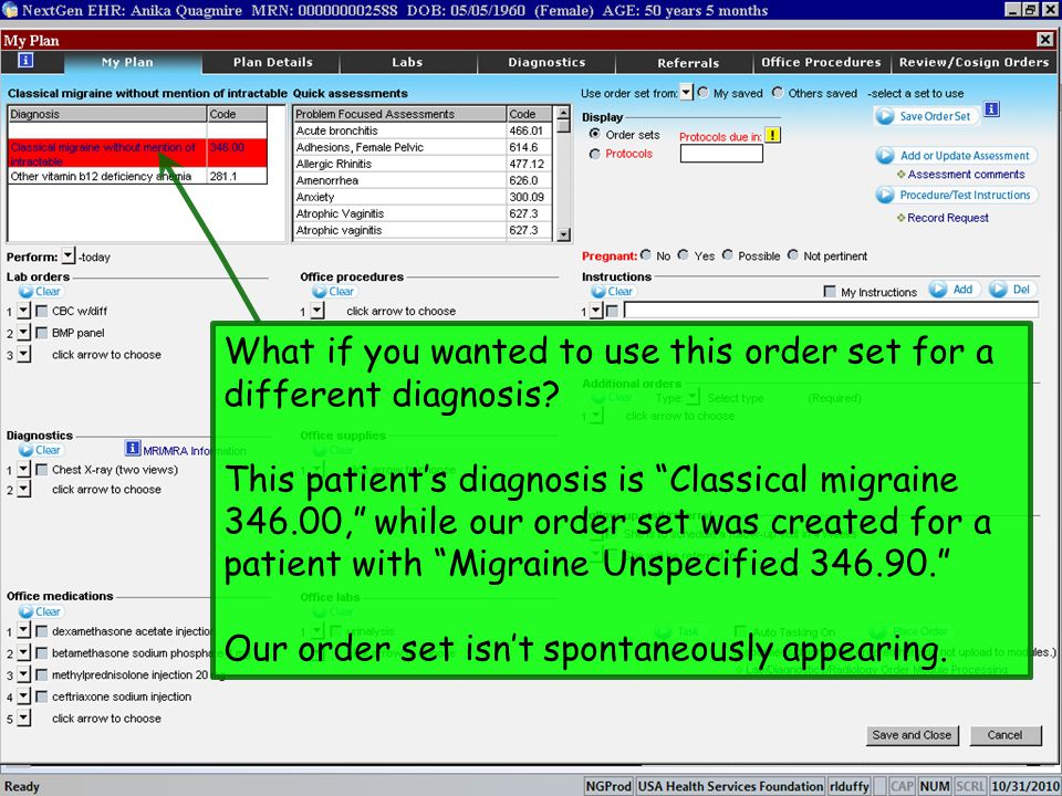 What if you wanted to use this order set for a different diagnosis