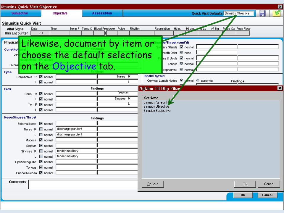 Likewise, document by item or choose the default selections on the Objective tab.