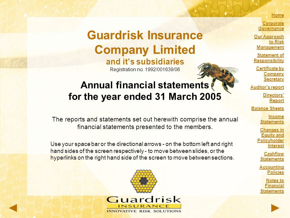 Guardrisk Insurance Company Limited and it's subsidiaries Registration no. 1992/001639/06 Annual financial statements for the year ended 31 March 2005
